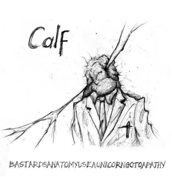 calf lp - bastards anatomy