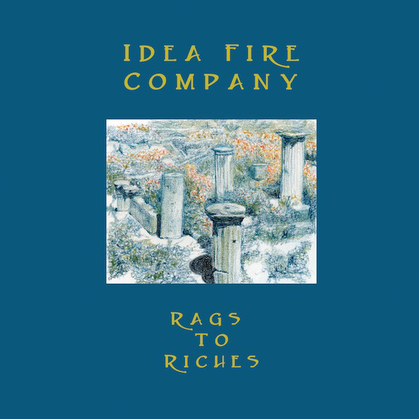Idea Fire Company - Rags to riches LP on Recital program records