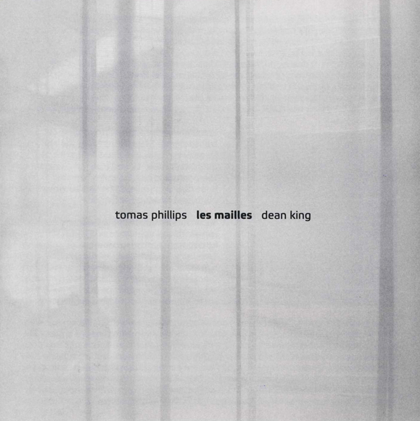 PHILLIPS TOMAS / DEAN KING - Les mailles [CD, monochrome vision