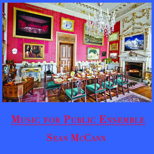 Sean McCann - Music for Public Ensemble 2XLP on Recital program records