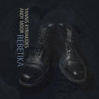 ANDY MOOR & YANNIS KYRIAKIDES Rebetika LP
