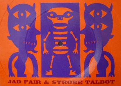 JAD FAIR & STROBE TALBOT Hunger flexi-disc
