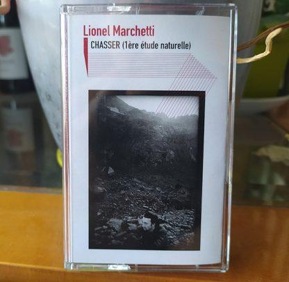 LIONEL MARCHETTI Chasser, 1ere Etude Naturelle