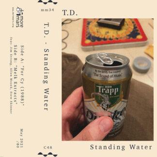 T.D.-standing Water-cassette-moremars