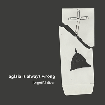 AGLAIA IS ALWAYS WRONG Forgetful Diver CD-r