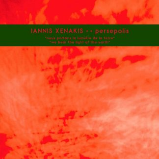 IANNIS XENAKIS Persepolis