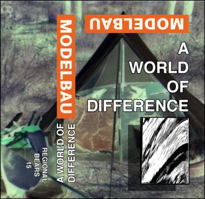 MODELBAU A World Of Difference Cassette