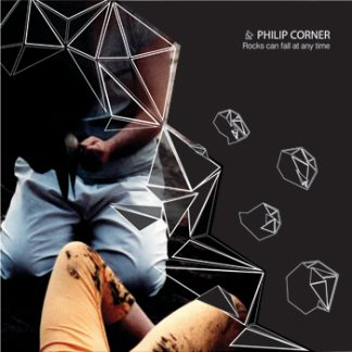 Philip Corner Rocks can fall at any time limited LP
