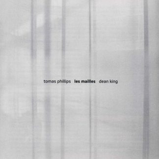 PHILLIPS TOMAS | DEAN KING Les mailles