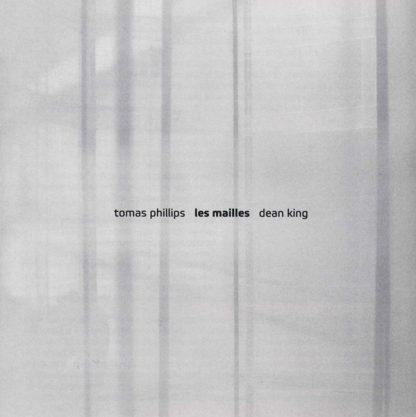 PHILLIPS TOMAS | DEAN KING Les mailles